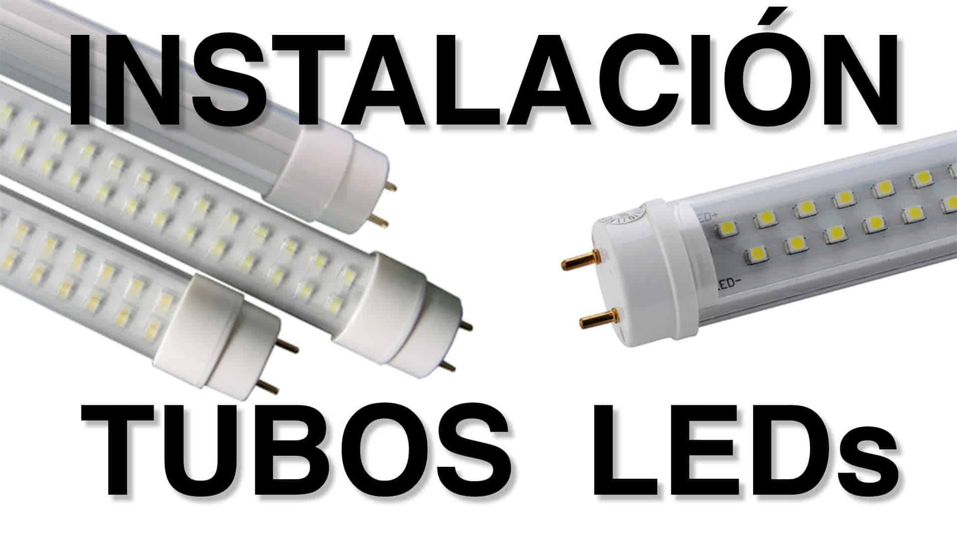 Tubos LED, Tubos Fluorescentes LED